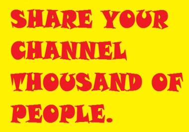share your youtube channel thousand of people and Get views, likes, subs