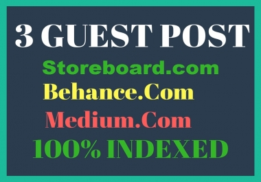 Write 3 Guest Posts On Storeboard, Behance, Medium