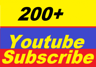 Safe 200+ Non Drop High Quality You Tube Subscribes Give You