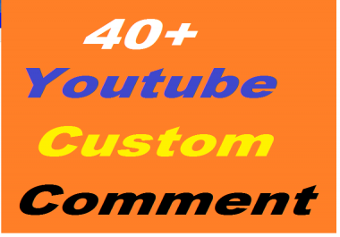 30+ YouTube Custom Comments Or 40+ YouTube Subscribers Or 300 YouTube likes in 24 Hours
