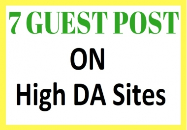 Do 7 Guest Posts On High Authority Websites Manually