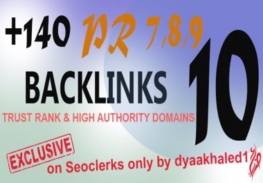 140+ High Quality Dofollow Backlinks from authority sites PR7,8,9,10, High DA and PA For New Blogs