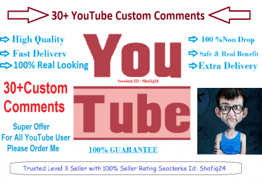 Give You 30+ High Quality You -Tube Custom Comments Supper Fast Delivery Time 12-24 Hours