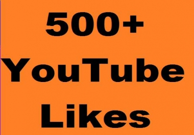 Guaranteed 500+ Youtube L-ikes Non Drop and very fast delivery just