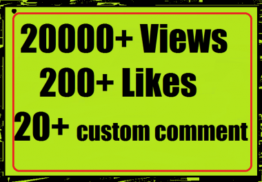 20000+ Youtube Views+ 200 Likes + 20 custom comment High Retention very fast Instant start 24-36 hours complete