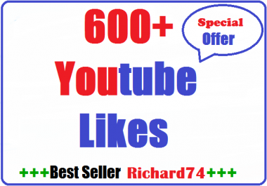 600+ Youtube Likee High Quality very fast 12-24 hours in complete
