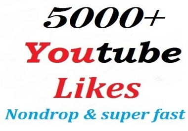 5000+ Youtube likes split availavle Non-drop very fast complete
