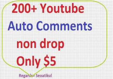 200+ Auto Youtube Comments non drop Fast