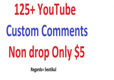 125+ Youtube Custom Comments Good Quality Fast