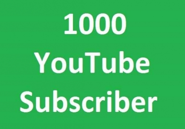 1000 YouTube subscribers  Non Drop add very fast