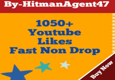 Guaranteed 1050+ Youtube Video likes Fast Non Drop