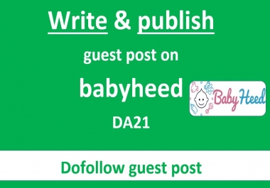 Write and Publish guest post on babyheed.com DA21 baby/parenting authority site