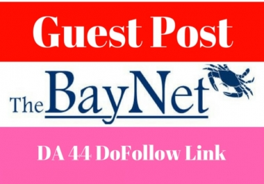 [ *Limited offer*] write & publish A Guest Post With Dofollow Link On TheBayNet.com