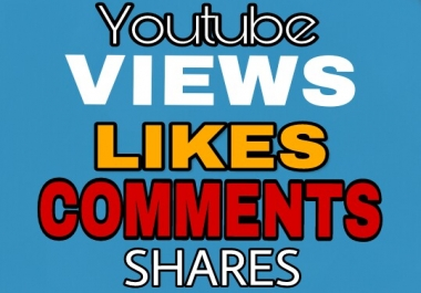 High Quality 50 Youtube comments + 250 youtube shares + 100 youtube likes