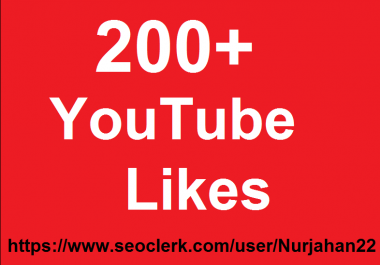 200+High Quality YouTube Likes  Super Fast In Complete
