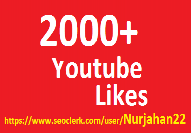 Safe 2000+ Real Non Drop YouTube Likes 24-48 Hour is complete