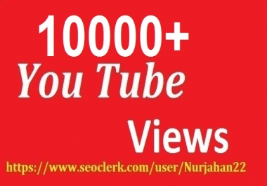 Add 10,000+Real YouTube Views+50 YouTube Likes Free 15-30  Hours in Complete