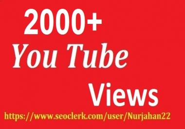 Add 2000+Real YouTube Views+10 YouTube Likes Free 15-30  Hours in Complete