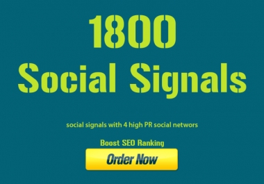 1,800 High Quality Social Signals from the Best Social Media site