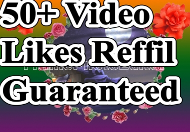 Limited Offer 50+ Video Likes With Super Fast Delivery And Refillable