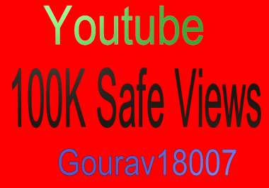 100K Safe Views For your Video