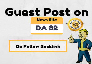 Do Guest Post On High Authority News Site DA 82 dofollow link