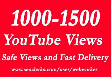 1000- 1500 Youtube Video Views with choice Extra service 1k, 2k, 5k, 10k, 20k, 200k, 1,000,2000, 3000, 4000, 5000, 6000, 7000, 8000, 9000,10000, 20000, 25000, 25k and 50,000, 50k, 100,000 100k Views
