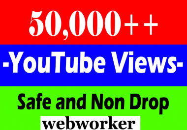 Safe 50,000 or 50k or 50000 YouTube Views with 100 Likes