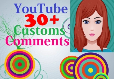 30+ custom comm-ents with 30+ sub-scribes 5-6 Hours Complete