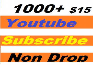 Safe 1000/1K+ Youtube Subscribers nondrop or 2010+ youtube likes give