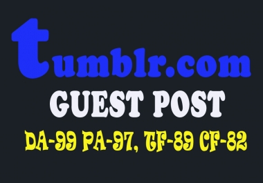 Rank on Google 1st Page with Tumblr Guest Post - Strong and Permanent Backlinks