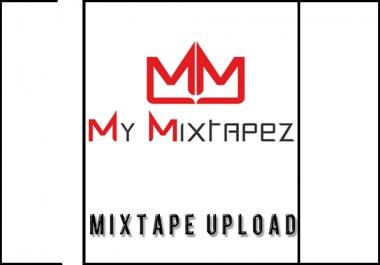 """""""MyMixtapez"""" Whole Mixtape Upload"""