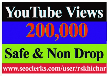 200k Or 200,00 Or 200000 YouTube Views High Quality With 250 Likes