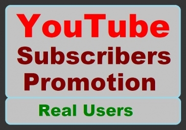 I will provide you High-quality Users for YouTube account Promotion just