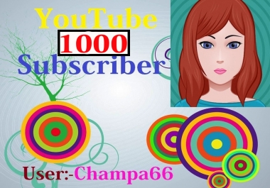 I give you 1000+ subscriber Never drop on your URL link very fast complete only