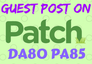 Write Article And Publish Guest Post On Patch Com
