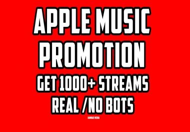1000+ streams for your song on Apple Music