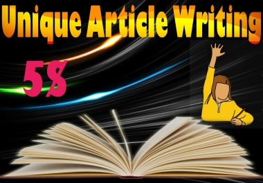 700 words Article Writing Unique,Error free and informative Guaranteed