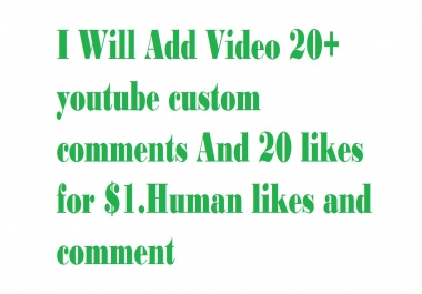 20 YOUTUBE CUSTOM COMMENT AND 20YOUTUBE SUBSCRIBERS AND 20 LIKES ADD YOUR VIDEO VERY SHORT TIME DELIVERY 5-10 HOURS.