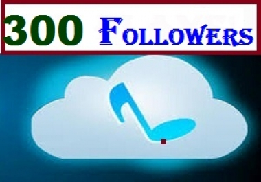 Buy 309 Soundcloud High Quality Followers within 24 Hours