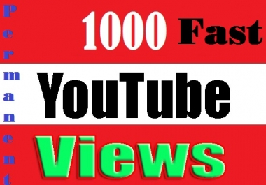 Life time guaranteed 1000 YouTube VlEWS and 20 Likes fast