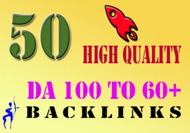 Skyrocket Your Website Ranking with 50 DA 60+ Backlinks