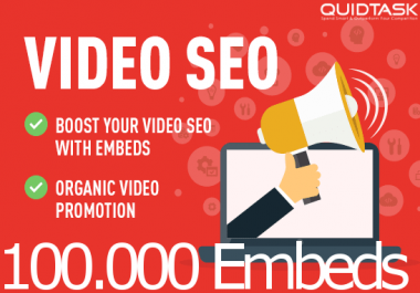 Video SEO Bomb - 100,000 YouTube Embeds with backlinks and PR9 Signals that bring organic views
