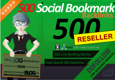 Reseller offer - 500 Social Bookmarks with Backlink