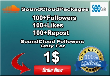 GAVE YOU SOUNDCLOUD 100+ Followers OR 100+ LIKES OR 100+ REPOST ONLY FOR 1$