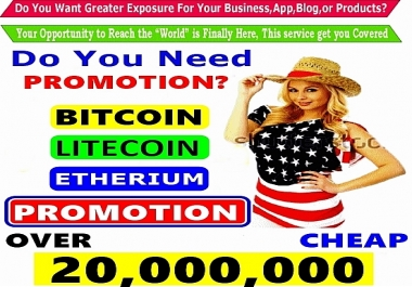 BITCOIN SEO Services PROMOTION  and Marketing  - PROMOTION Of ALL Cryptocurrency Offer On Social Media Reaching Over 1,000,000 To  3,000,000 Cryptocurrency Enthusiast -24hrs Express Delivery !!!