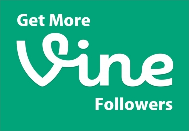 Add 1000 HQ and Stable Vine Followers Instant