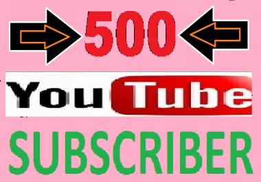 HQ 500 You-tube subs-scribe fast delivery