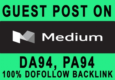 Publish a Guest post on Medium with Dofollow Backlinks