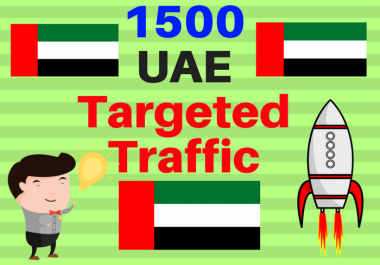 1500 UAE TARGETED traffic to your web or blog site. Get Adsense safe and get Good Alexa rank